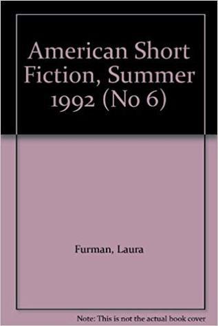 American Short Fiction (Volume 2, Issue 6, Summer 1992)