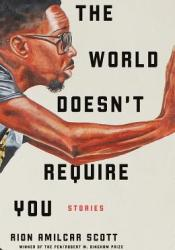 The World Doesn't Require You: Stories Pdf Book