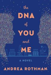 The DNA of You and Me Pdf Book