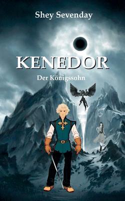 Kenedor: Der Königssohn