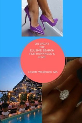 On Vacay, The Elusive Search for Happiness & Love