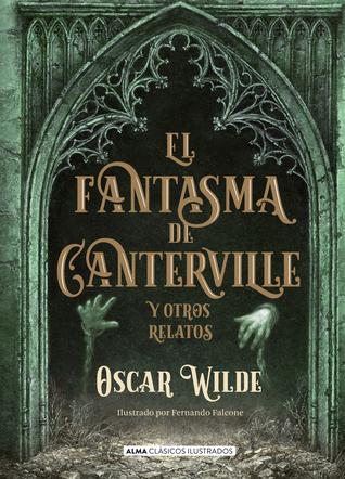 El fantasma de Canterville: y otros relatos