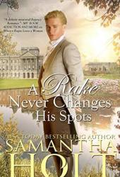 A Rake Never Changes His Spots (The Inheritance Clause Book 2) Book Pdf