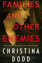 Families and Other Enemies (Cape Charade, #1.5) Pdf Book