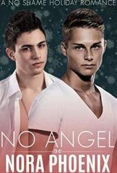 No Angel: A No Shame Holiday Romance (No Shame #5) Pdf Book