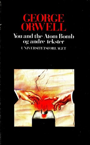 You and the Atom Bomb og andre tekster