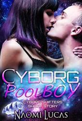 Cyborg Pool Boy (Cyborg Shifters, #0.5) Pdf Book