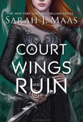 A Court of Wings and Ruin (A Court of Thorns and Roses, #3) Pdf Book