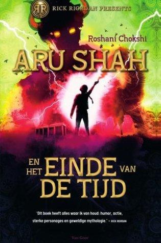 Aru Shah en het einde van de tijd (Pandava Quartet #1) – Roshani Chokshi