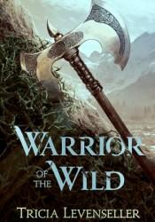 Warrior of the Wild Pdf Book