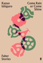 Come Rain or Come Shine: Faber Stories Pdf Book