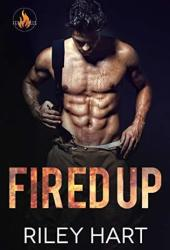Fired Up (Fever Falls, #1) Pdf Book
