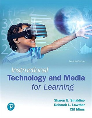 Instructional Technology and Media for Learning, with Revel -- Access Card Package (12th Edition) (What's New in Instructional Technology)