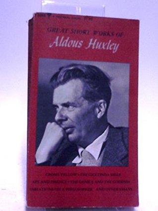Great Short Works of Aldous Huxley.