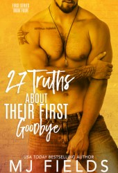 27 Truths About Their First Goodbye Pdf Book