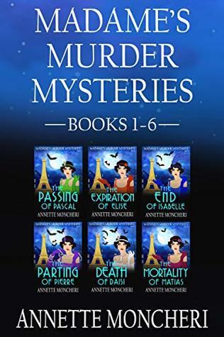 Madame's Murder Mysteries Books 1-6