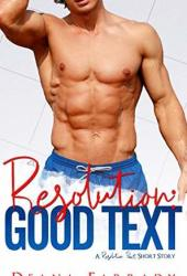 Resolution: Good Text (A Resolution Pact Short Story)