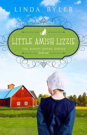 Little Amish Lizzie: The Buggy Spoke Series, Book 1