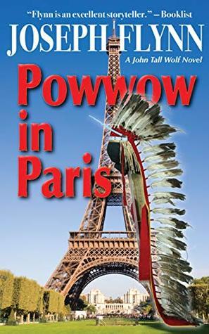 Powwow in Paris (John Tall Wolf, #6)