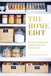 The Home Edit: A Guide to Organizing and Realizing Your House Goals Pdf Book