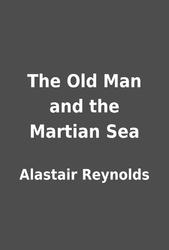 The Old Man and the Martian Sea