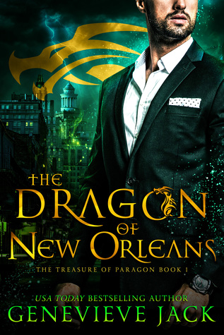 The Dragon of New Orleans (The Treasure of Paragon Book 1)