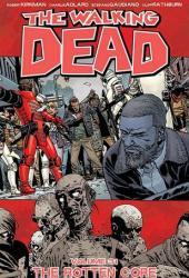 The Walking Dead, Vol. 31: The Rotten Core Pdf Book