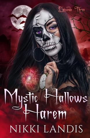 Witching Hour (Mystic Hallows Harem #3)