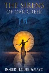 The Sirens of Oak Creek