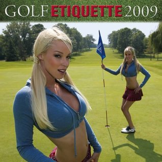 Golf Etiquette 2009 Calendar