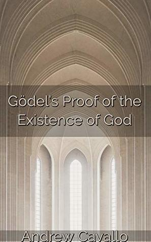 Gödel's Proof of the Existence of God: With a Solution to Modal Collapse