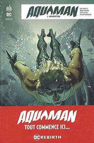Aquaman Rebirth, Tome 1 : Inondation