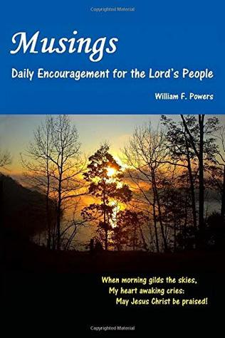 Musings: Daily Encouragement for the Lord's People