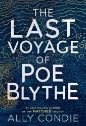The Last Voyage of Poe Blythe Pdf Book