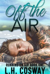 Off the Air (Running on Air, #1) Pdf Book