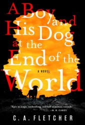 A Boy and His Dog at the End of the World Pdf Book