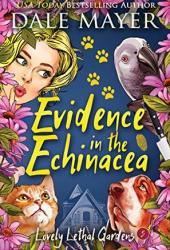 Evidence in the Echinacea (Lovely Lethal Gardens #5) Pdf Book
