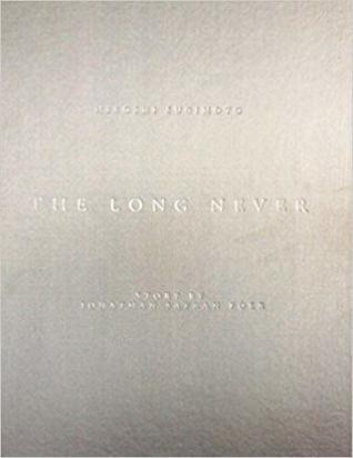 The Long Never