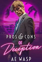 Pros & Cons of Deception (Pros & Cons, #2) Pdf Book