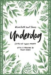 Underdog: #LoveOzYA Short Stories Pdf Book