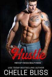 Hustle (Men of Inked: Southside, #4) Pdf Book