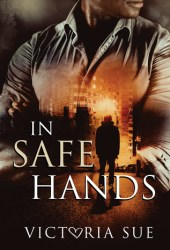 In Safe Hands Pdf Book