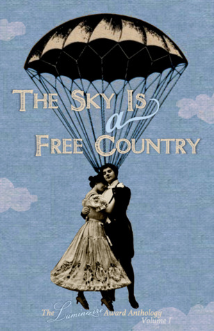 The Sky Is a Free Country