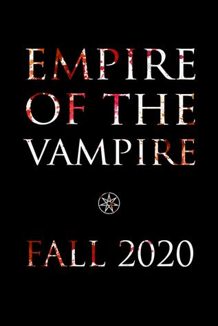 Empire of the Vampire (Empire of the Vampire, #1)