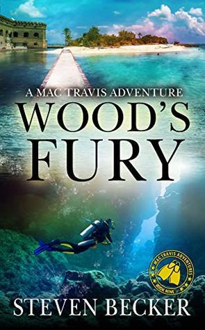 Wood's Fury (Mac Travis Adventures #9)