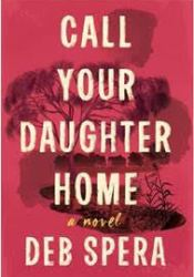 Call Your Daughter Home Pdf Book