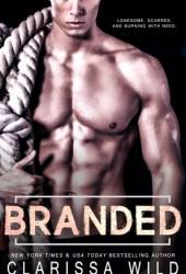 Branded (Savage Men, #4) Pdf Book