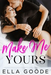 Make Me Yours Pdf Book