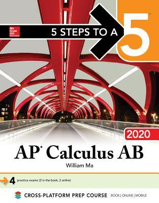 5 Steps to a 5: AP Calculus AB 2020