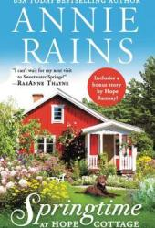 Springtime at Hope Cottage (Sweetwater Springs, #2) Pdf Book